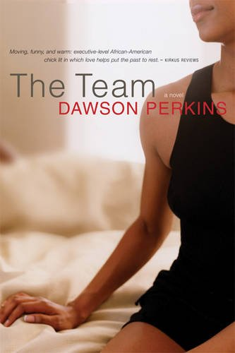 9781932841077: The Team: A Novel