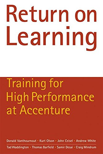 9781932841183: Return on Learning: Training for High Performance at Accenture
