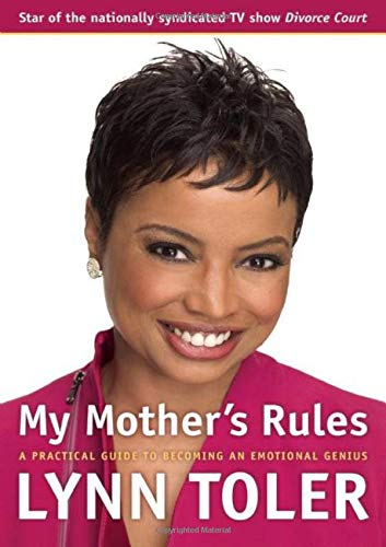 My Mother's Rules: A Practical Guide to: Lynn Toler