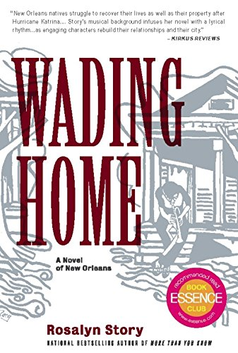 9781932841558: Wading Home: A Novel of New Orleans