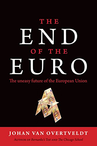 9781932841749: End of the Euro