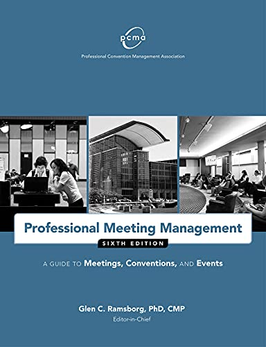 9781932841978: Professional Meeting Management: A Guide to Meetings, Conventions, and Events