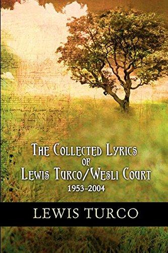 9781932842012: The Collected Lyrics of Lewis Turco / Wesli Court