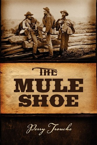 The Mule Shoe: Perry Trouche