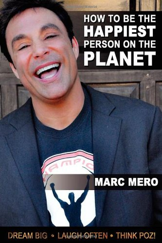 How to Be the Happiest Person on the Planet - Mero, Marc