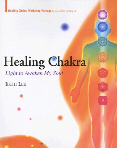Healing Chakra: Light to Awaken My Soul