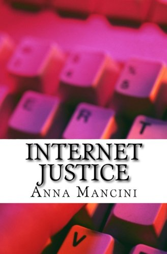 9781932848083: Internet Justice, Philosophy of Law for the Virtual World