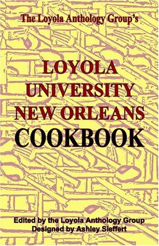 Loyola University New Orleans Cookbook