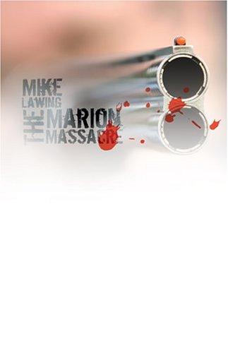 9781932852981: The Marion Massacre