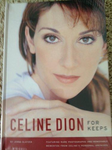 Celine Dion: For Keeps: Glatzer, Jenna