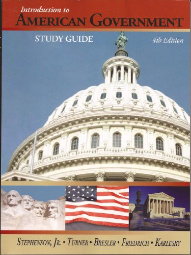Study Guide for Introduction to American Government,: Grier Stephenson Jr.,