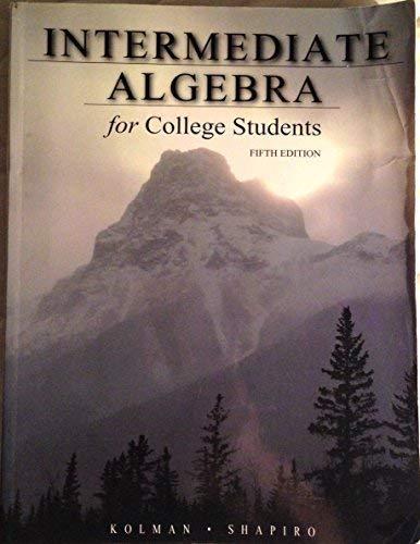 Intermediate Algebra for College Students: Bernard Kolman, Arnold