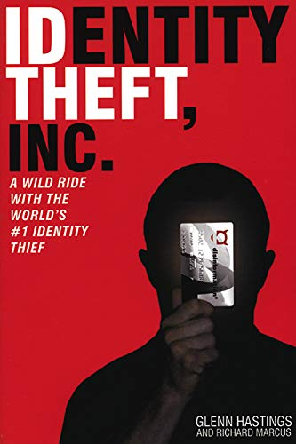 9781932857412: Identity Theft, Inc.: A Wild Ride with the World's #1 Identity Thief
