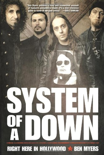 System Of A Down: Right Here in Hollywood: Myers, Ben