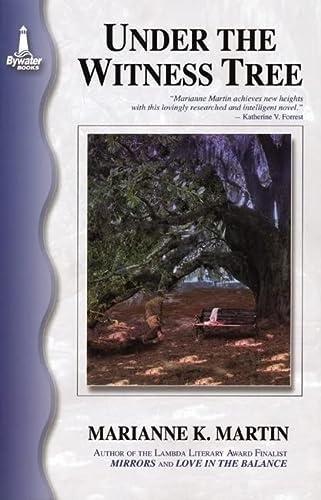 Under The Witness Tree: Marianne K. Martin