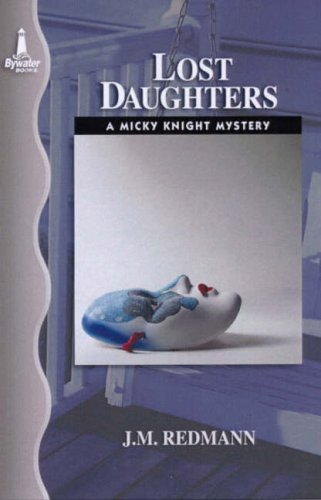 9781932859034: Lost Daughters: The Fourth Micky Knight Mystery