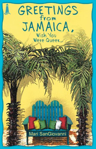 9781932859300: Greetings From Jamaica, Wish You Were Queer