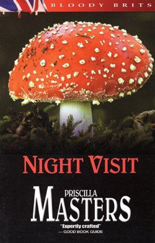 Night Visit: Masters, Priscilla