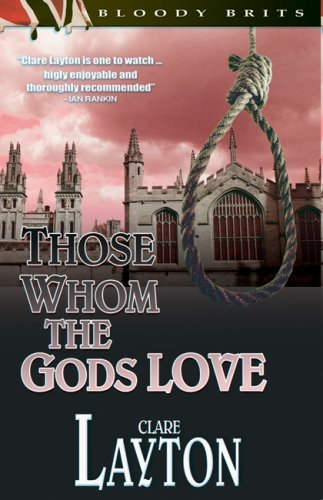9781932859393: Those Whom the Gods Love