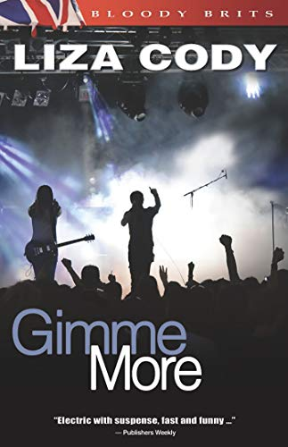 Gimme More (Paperback): Liza Cody