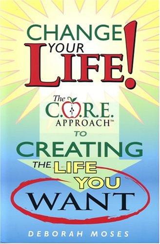 9781932863130: Change Your Life!
