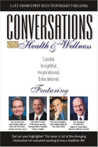 9781932863246: Converations on Health & Wellness