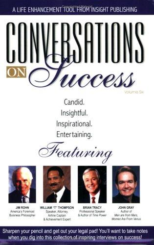 "Conversations on Success, Vol. 6: William ""T"" Thompson,"