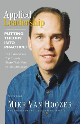 9781932863758: Applied Leadership: Putting Theory Into Practice