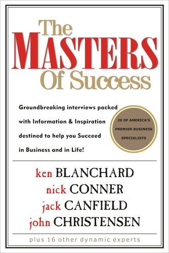 The Masters of Success: Ken Blanchard; Nick