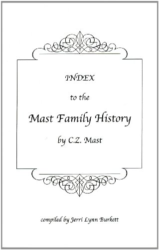 9781932864120: Index to the Mast Family History