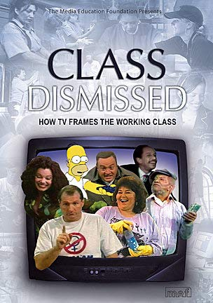 9781932869033: Class Dismissed How Tv Frames the Working Class