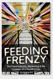 9781932869866: Feeding Frenzy - The Food Industry, Obesity & the Creation of a Health Crisis (DVD)