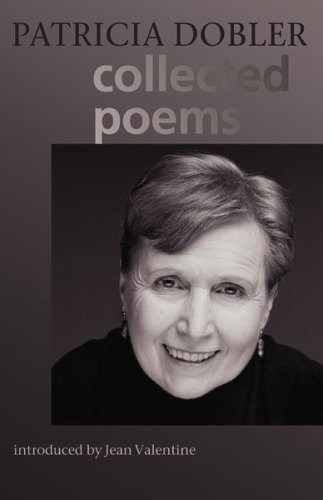Collected Poems (Autumn House Poetry): Patricia Dobler
