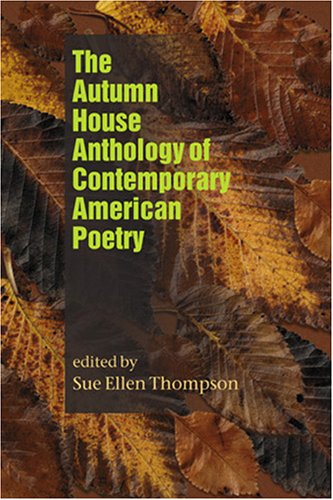 Stock image for The Autumn House Anthology of Contemporary American Poetry for sale by Ergodebooks