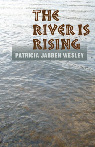 The River Is Rising: Patricia Jabbeh Wesley