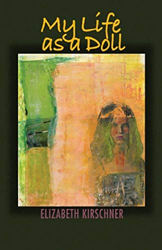 My Life as a Doll (ISBN:9781932870206)