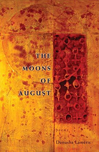 The Moons of August: Danusha Lameris