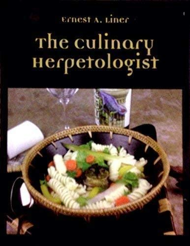 9781932871050: The Culinary Herpetologist
