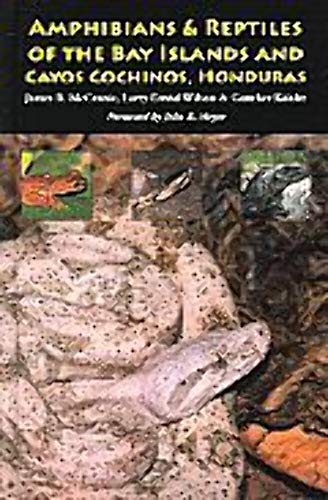 9781932871074: The Amphibians & Reptiles of the Bay Islands And Cayos Cochinos, Honduras