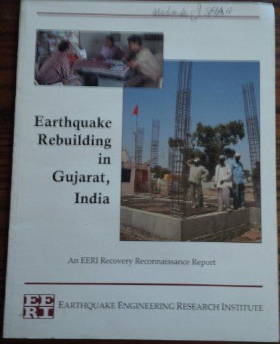 Earthquake Rebuilding in Gujarat, India : An: C. V. R.