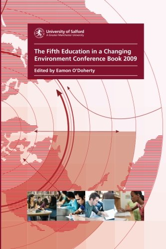 Fifth Education in a Changing Environment Conference Book 2009: Critical Voices, Critical Times: 5