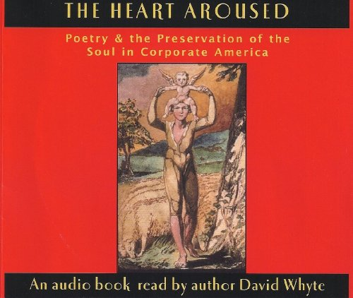 9781932887112: The Heart Aroused: Poetry & The Preservation of the Soul in Corporate America