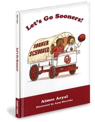 Let's Go Sooners: Aimee Aryal, Anuj Shrestha (Illustrator)