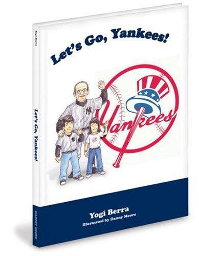 Let's Go Yankees!: Yogi Berra