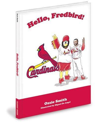 9781932888836: Hello Fredbird!