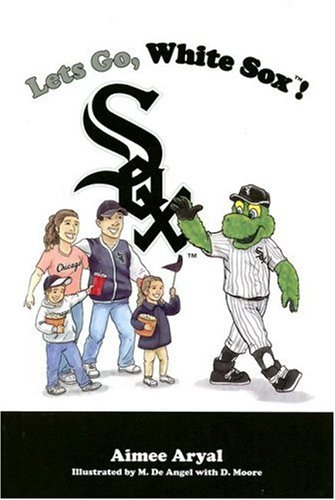 9781932888874: Let's Go White Sox