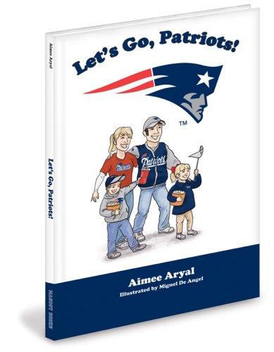 9781932888980: Let's Go, Patriots!
