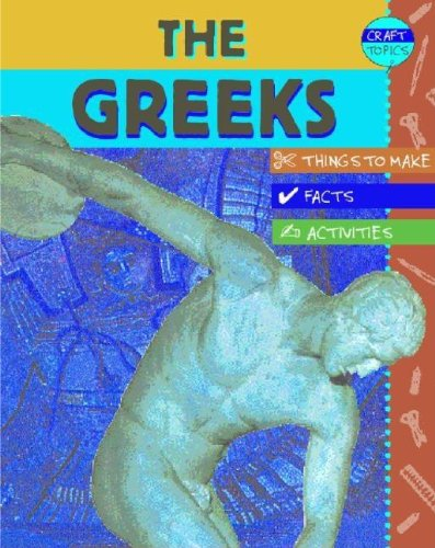 Greeks: Facts, Things to Make, Activities: Rachel Wright
