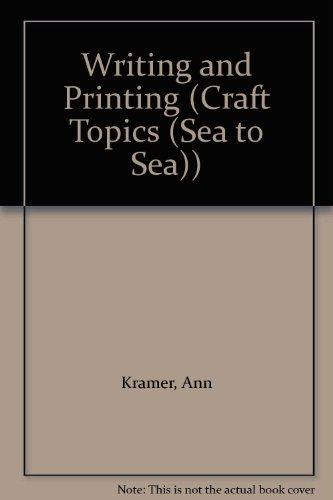 9781932889086: Writing And Printing (Craft Topics)