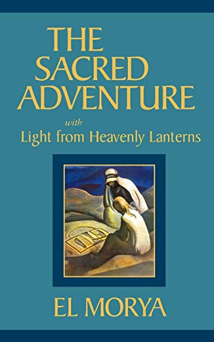 9781932890082: The Sacred Adventure